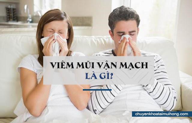 viêm mũi vận mạch là gì