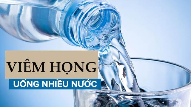 Uống đủ nước mỗi ngày để phòng ngừa bệnh viêm họng