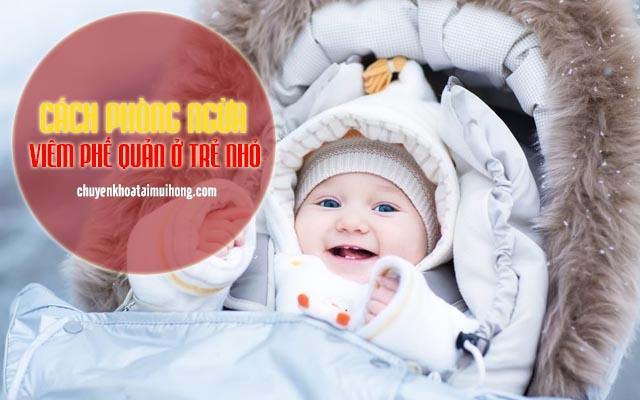 Cách phòng ngừa viêm phế quản ở trẻ