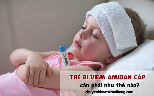 Trẻ bị viêm amidan cấp