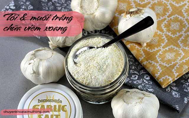 tỏi và muối trắng chữa viêm xoang