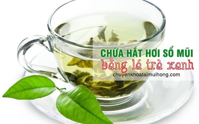 Chữa hắt hơi sổ mũi bằng cách dùng lá trà xanh