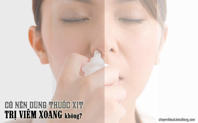 Dùng thuốc xịt trị viêm xoang