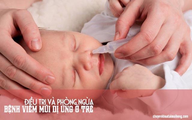 Cách điều trị và phòng ngừa viêm mũi dị ứng ở trẻ