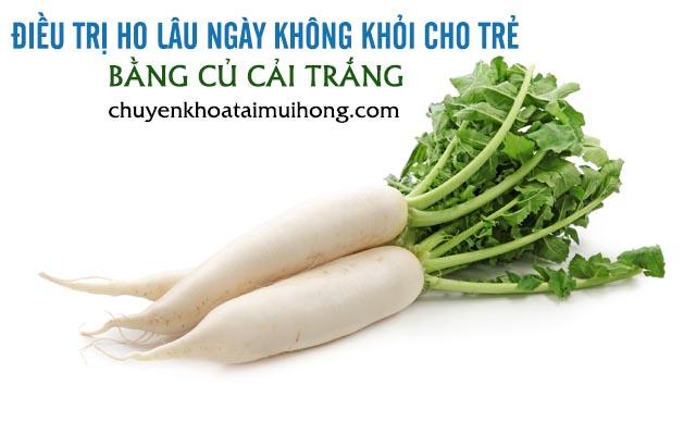 Trị ho lâu ngày cho trẻ bằng củ cải trắng