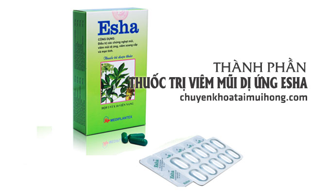 Thành phần thuốc trị viêm mũi dị ứng Esha