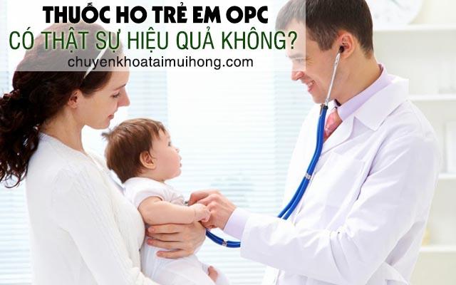 Thuốc ho trẻ em OPC có thật sự hiệu quả không?