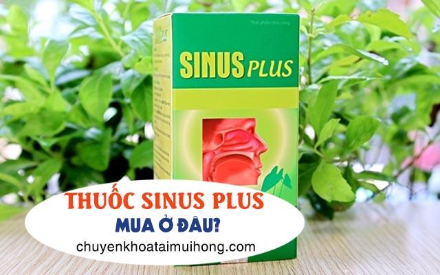 Thuốc Sinus Plus mua ở đâu?