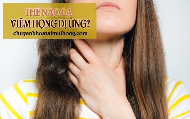 Thế nào là bệnh viêm họng dị ứng?