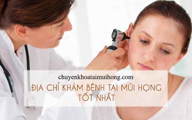 Địa chỉ khám bệnh tai mũi họng tốt nhất tại Hà Nội