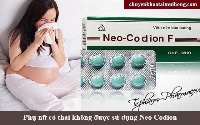 Không được dùng thuốcNeo Codion cho phụ nữ có thai