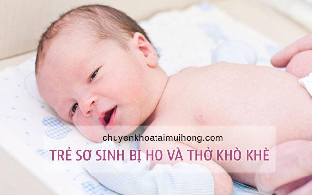 Trẻ sơ sinh bị ho và thở khò khè phải làm sao ?