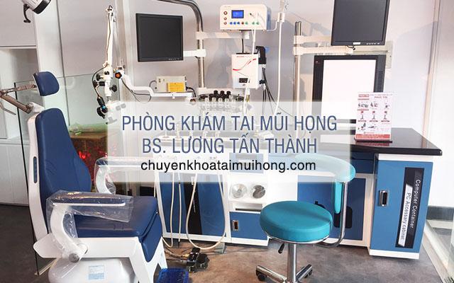 Phòng khám Tai mũi họng - BS. Lương Tấn Thành