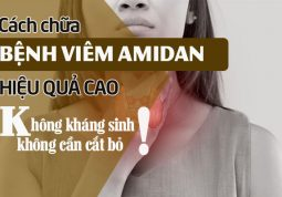 Các đẩy lùi viêm amidan hiệu quả cao nhưng không cần cắt