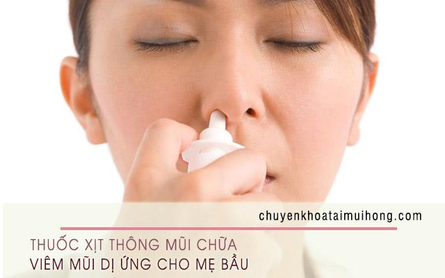 Dùng thuốc thông mũi dạng xịt chữa viêm mũi dị ứng cho phụ nữ mang thai