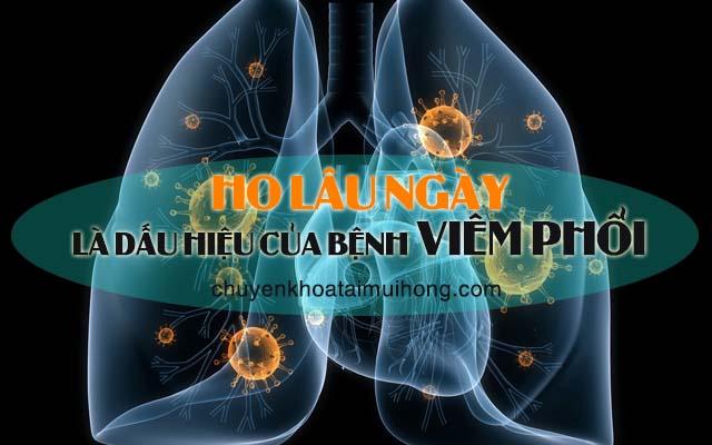 Ho lâu ngày là dấu hiệu bệnh viêm phổi