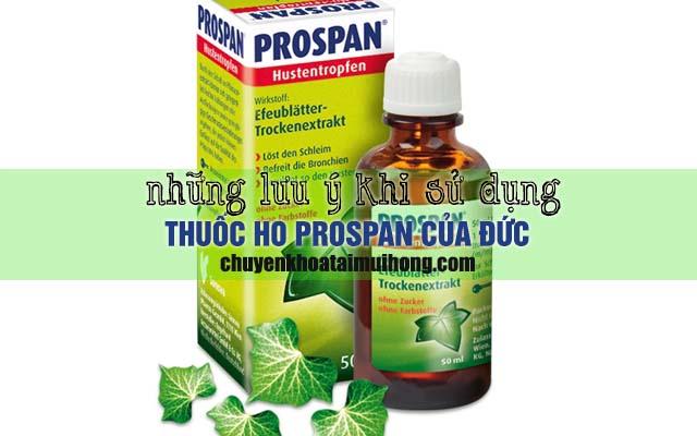 Lưu ý khi sử dụng thuốc ho Prospan