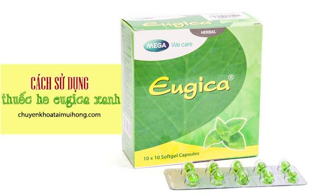 Cách sử dụng thuốc ho Eugica xanh