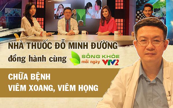 Diễn viên Hoa Thúy chữa khỏi bệnh viêm xoang, viêm họng lâu năm tại nhà thuốc Đỗ Minh Đường và chia sẻ trên VTV