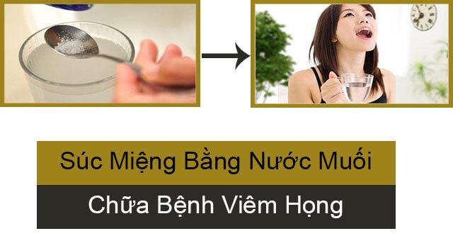 Súc miệng bằng nước muối chữa bệnh viêm họng