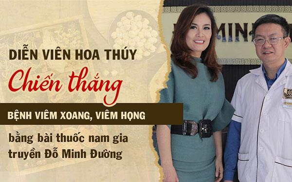 Diễn viên Hoa Thúy khỏi bệnh viêm xoang viêm họng nhờ bài thuốc nam Đỗ Minh Đường