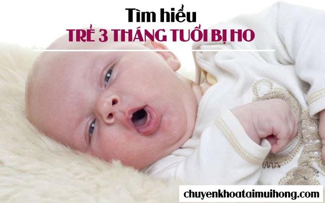 bệnh ho ở trẻ em 3 tháng tuổi