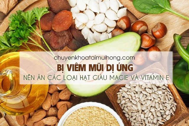 Bệnh viêm mũi dị ứng nên ăn các loại hạt nguyên vỏ giàu magie và vitamin E