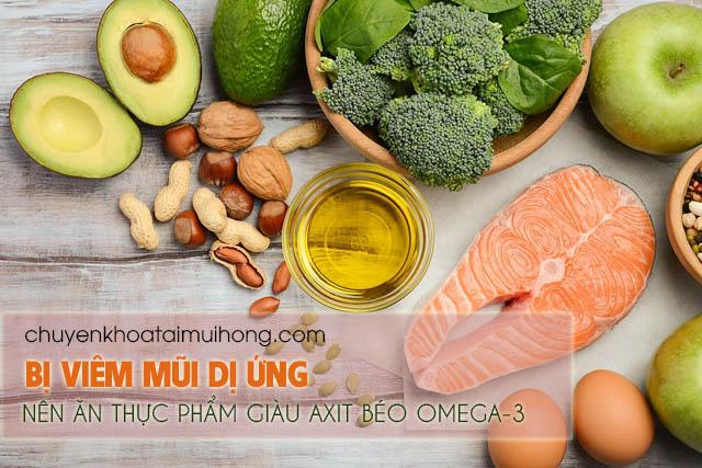 Bệnh viêm mũi dị ứng nên ăn thực phẩm giàu axit béo Omega-3