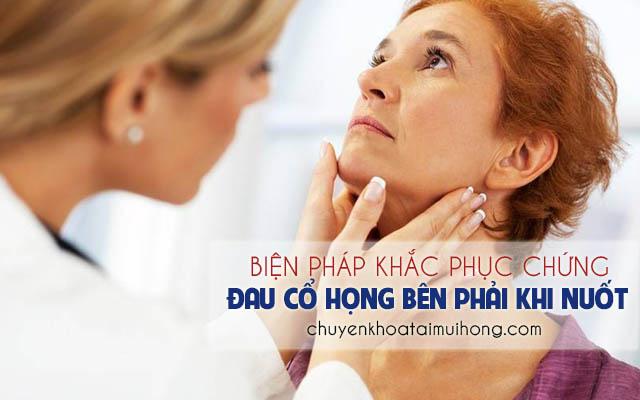 Biện pháp khắc phục chứng đau họng bên phải khi nuốt