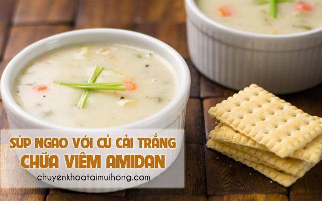 Điều trị viêm amidan bằng súp ngao với củ cải trắng