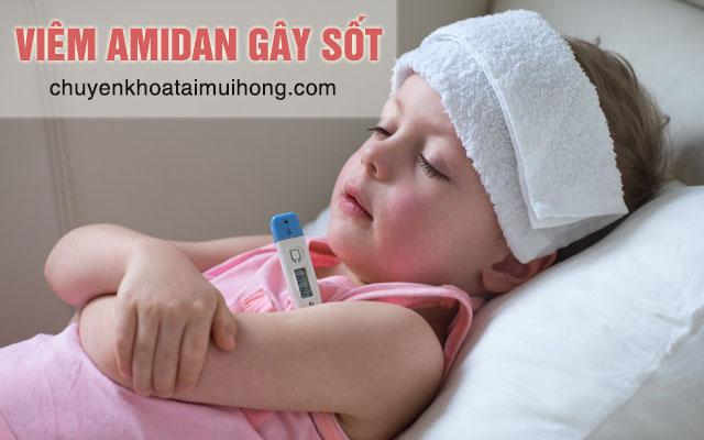 Viêm amidan gây sốt