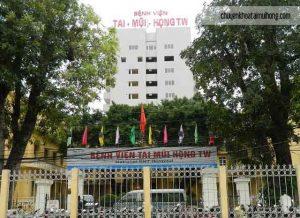 Bảng giá bệnh viện Tai Mũi Họng Trung Ương