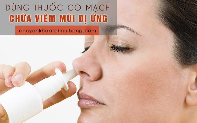 Dùng nhóm thuốc co mạch dạng nhỏ mũi điều trị viêm mũi dị ứng