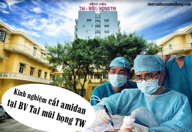 Chia sẻ kinh nghiệm cắt amidan tại Bệnh viện Tai mũi họng TW