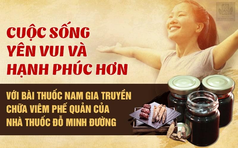 Bài thuốc Nam gia truyền dòng họ Đỗ Minh là sản phẩm chữa viêm phế quản đặc hiệu, lành tính